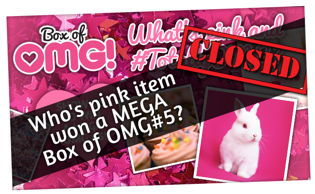 Who won a MEGA Box of OMG in our #omgpinkcomp?