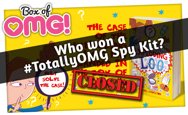 Who wins a #TotallyOMG Spy Kit with 'The Case of the Exploding Loo'?